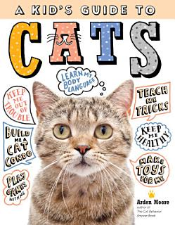 A Kid s Guide to Cats Book