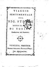 Viaggio sentimentale del Sig. Sterne sotto il nome di Yorick. Traduzione dal francese