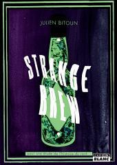 CAMION BLANC: STRANGE BREW Pour une étude de l'Histoire du Rock