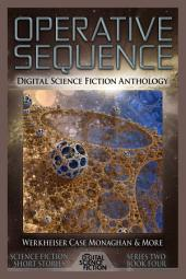 Operative Sequence: Digital Science Fiction Anthology