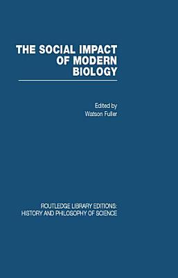 The Social Impact of Modern Biology