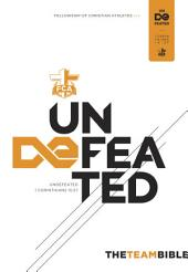 The Team Bible: Undefeated