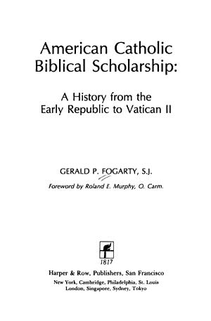 American Catholic Biblical Scholarship