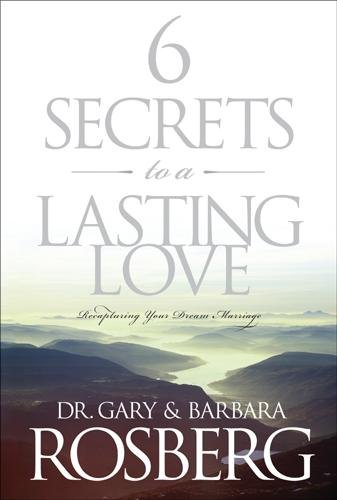 Download 6 Secrets to a Lasting Love Book