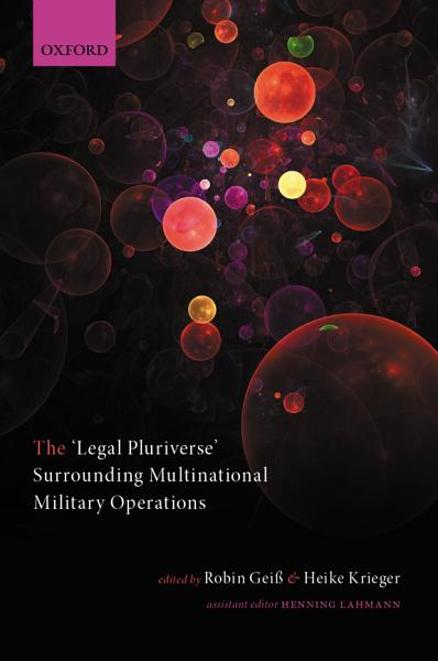 The  Legal Pluriverse  Surrounding Multinational Military Operations