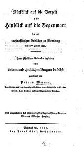 Rückblick auf die Vorzeit und Hinblick auf die Gegenwart beym tausendjährigen Jubiläum zu Moosburg den 4. Julius 1827: zum jährlichen Andenken desselben den biedern und christlichen Bürgern daselbst gewidmet