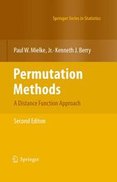 Permutation Methods: A Distance Function Approach, Edition 2