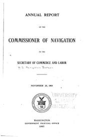 Annual Report of the Commissioner of Navigation to the Secretary of Commerce and Labor