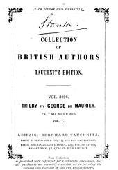 Trilby: Volume 1