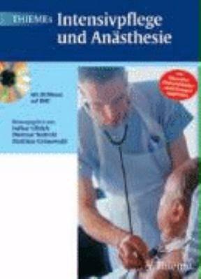 Thiemes Intensivpflege und An  sthesie  188 Tabellen    mit 25 Filmen auf DVD   von f  hrenden Weiterbildungseinrichtungen empfohlen  PDF