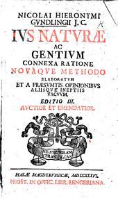 N. H. G. ... Jus Naturae ac Gentium connexa ratione ... elaboratum ... Editio III. auctior, etc