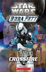 Star Wars®: Boba Fett #2: Crossfire