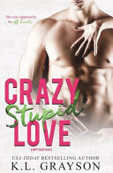 Download Crazy  Stupid Love Book