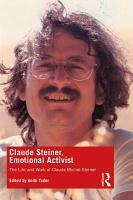 Claude Steiner  Emotional Activist PDF