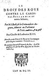 Le droit des rois contre le cardinal Bellarmino et autres Jesuites