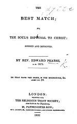 The Best Match; or, the Soul's espousal to Christ opened and improved ... The tenth edition