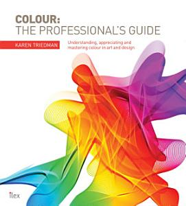 Colour  The Professional s Guide PDF