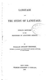 Language, and the Study of Language