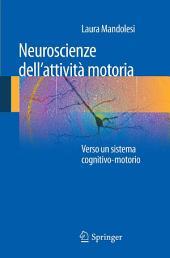 Neuroscienze dell'attività motoria: Verso un sistema cognitivo-motorio