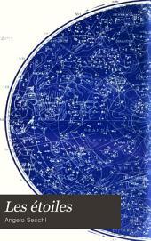 Les étoiles: essai d'astronomie sidérale, Volume1