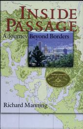 Inside Passage: A Journey Beyond Borders