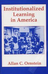 Institutionalized Learning In America Book PDF