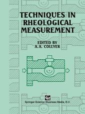 Techniques in Rheological Measurement
