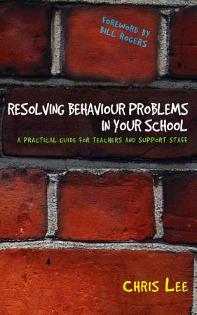 Resolving Behaviour Problems in your School PDF