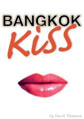 Bangkok Kiss