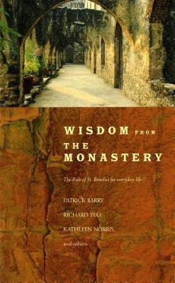 Wisdom from the Monastery