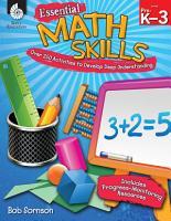 Essential Math Skills  Over 250 Activities to Develop Deep Understanding PDF