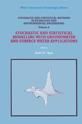 Stochastic and Statistical Methods in Hydrology and Environmental Engineering PDF