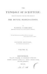 The typologt of Scripture  or  The doctrine of types investigated PDF