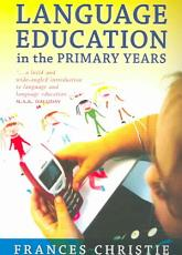 Language Education in the Primary Years PDF