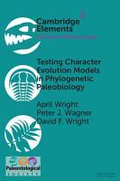 Testing Character Evolution Models in Phylogenetic Paleobiology PDF