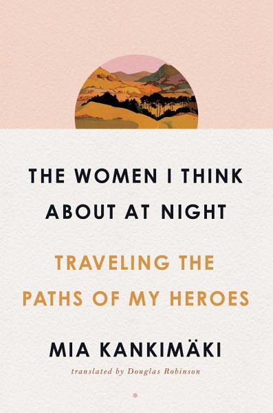 Download The Women I Think About at Night Book