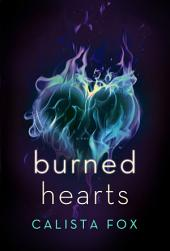 Burned Hearts: A Novel