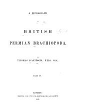 British Fossil Brachiopoda: Permian and Carboniferous species. 1858-63