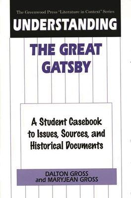 Understanding The Great Gatsby