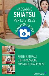 Massaggio Shiatsu per lo Stress