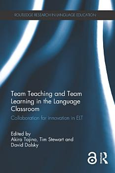 Team Teaching and Team Learning in the Language Classroom PDF