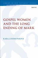 Gospel Women and the Long Ending of Mark