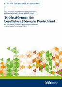 Schl  sselthemen der beruflichen Bildung in Deutschland PDF