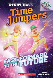 Fast Forward to the Future   A Branches Book  Time Jumpers  3  PDF