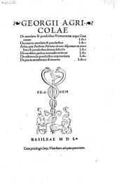 De mensuris & ponderibus Romanorum atque Græcorum Lib. V De externis mensuris & ponderibus Lib. II Ad ea, quæ Andreas Alciatus denuo disputauit de mensuris & ponderibus, breuis defensio Lib. I De mensuris, quibus interualla metimur Lib. I De restituendis ponderibus atq[ue] mensuris Lib. I De precio metallorum & monetis Lib. III