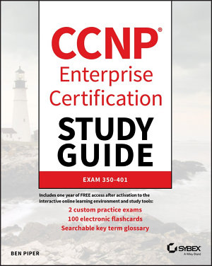 CCNP Enterprise Certification Study Guide  Implementing and Operating Cisco Enterprise Network Core Technologies PDF