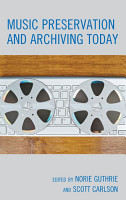 Music Preservation and Archiving Today PDF