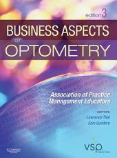 Business Aspects of Optometry E-Book: Association of Practice Management Educators, Edition 3