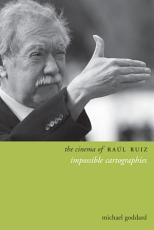 The Cinema of Ra  l Ruiz PDF