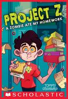 A Zombie Ate My Homework  Project Z  1  PDF